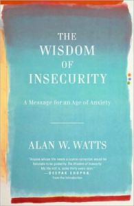 alanwatts_wisdomofinsecurity